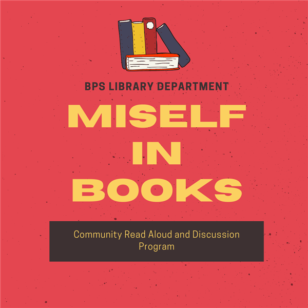 MISelf in Books: Community Read Aloud and Disscusion